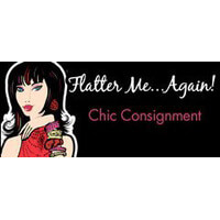 Flatter Me. . . Again! Chic Consignment Womens Consignment shop