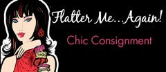 Flatter Me. . . Again! Chic Consignment logo