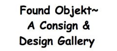 Found Objekt ~ A Consign & Design Gallery Furniture Consignment shop